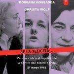 Bocchetti, Rossanda, Wolf: Se la felicità…